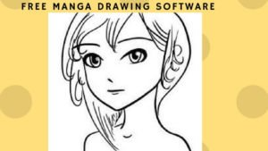 Best free Manga Drawing Software