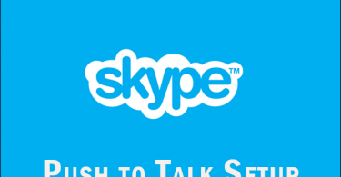 Enable Skype Push-To Talk Feature