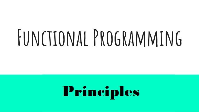 principle of functional programming