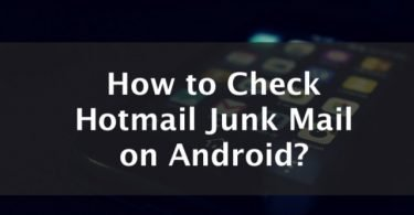 hot to check hotmail junk mail on android