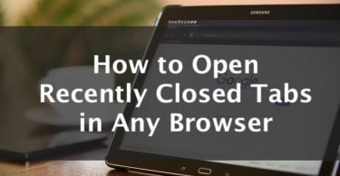 how to open recently closed tabs in any browser