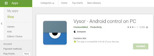 Download Vysor on Your Android Device